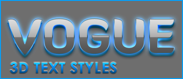 Vogue - 3D Text Styles - Artorius Design
